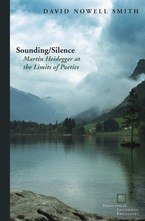 Cover image for Sounding/silence: Martin Heidegger at the limits of poetics