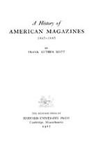 Cover image for A history of American magazines, 1741-1930, Vol. 3