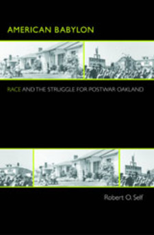Cover image for American Babylon: race and the struggle for postwar Oakland