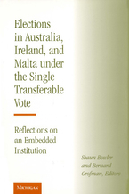 Cover image for Elections in Australia, Ireland, and Malta under the Single Transferable Vote: Reflections on an Embedded Institution