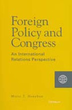 Cover image for Foreign Policy and Congress: An International Relations Perspective