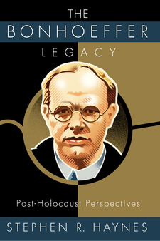 Cover image for The Bonhoeffer legacy: post-Holocaust perspectives