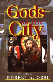 Cover image for Gods of the city: religion and the American urban landscape