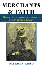 Cover image for Merchants and faith: Muslim commerce and culture in the Indian Ocean