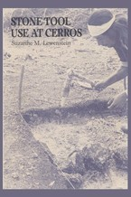 Cover image for Stone tool use at Cerros: the ethnoarchaeological and use-wear evidence