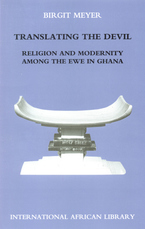 Cover image for Translating the Devil: religion and modernity among the Ewe in Ghana
