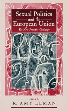 Cover image for Sexual politics and the European Union: the new feminist challenge