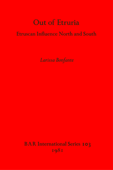 Cover image for Out of Etruria: Etruscan Influence North and South