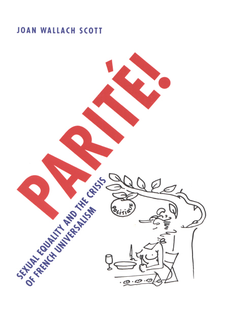 Cover image for Parité!: sexual equality and the crisis of French universalism