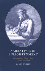 Cover image for Narratives of enlightenment: cosmopolitan history from Voltaire to Gibbon