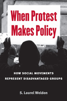 Cover image for When Protest Makes Policy: How Social Movements Represent Disadvantaged Groups