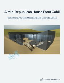 Cover for A Mid-Republican House From Gabii