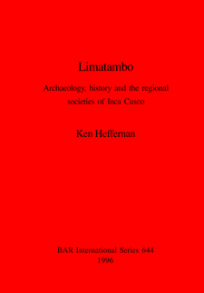 Cover image for Limatambo: Archaeology, history and the regional societies of Inca Cusco