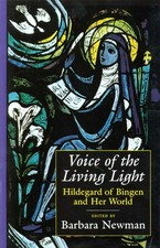 Cover image for Voice of the living light: Hildegard of Bingen and her world