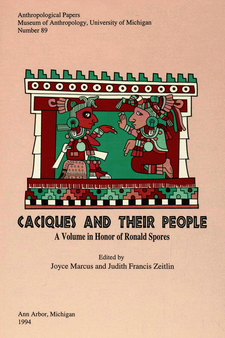 Cover image for Caciques and Their People: A Volume in Honor of Ronald Spores
