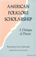Cover image for American folklore scholarship: a dialogue of dissent