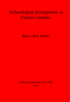 Cover image for Archaeological Investigations in Central Colombia
