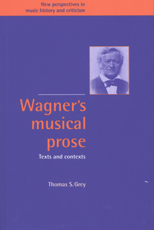 Cover image for Wagner's musical prose: texts and contexts