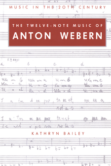 Cover image for The twelve-note music of Anton Webern: old forms in a new language