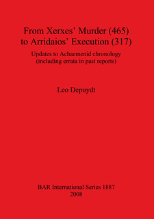 Cover image for From Xerxes' Murder (465) to Arridaios' Execution (317): Updates to Achaemenid chronology (including errata in past reports)