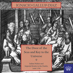 Cover image for The door of the seas and key to the universe: Indian politics and imperial rivalry in the Darién, 1640-1750