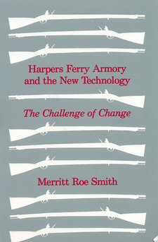 Cover for Harpers Ferry armory and the new technology: the challenge of change