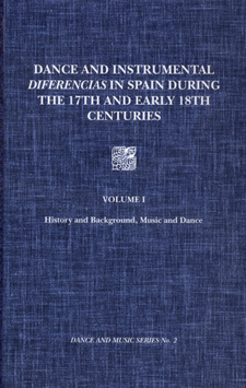 Cover image for Dance and instrumental diferencias in Spain during the 17th and early 18th centuries, Vol. 1
