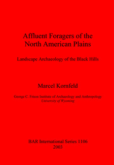 Cover image for Affluent Foragers of the North American Plains: Landscape Archaeology of the Black Hills