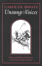 Cover image for Unsung voices: opera and musical narrative in the nineteenth century