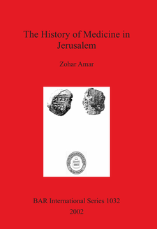 Cover image for The History of Medicine in Jerusalem