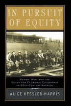 Cover image for In pursuit of equity: women, men, and the quest for economic citizenship in 20th century America