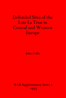 Cover image for Defended Sites of the Late La Tène in Central and Western Europe