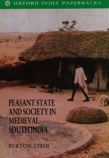 Cover image for Peasant state and society in medieval South India