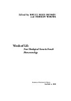 Cover image for Words of life: new theological turns in French phenomenology