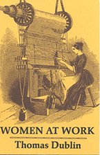 Cover image for Women at work: the transformation of work and community in Lowell, Massachusetts, 1826-1860