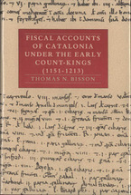Cover image for Fiscal accounts of Catalonia under the early count-kings (1151-1213), Vol. 1