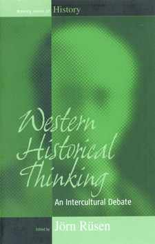 Cover image for Western historical thinking: an intercultural debate