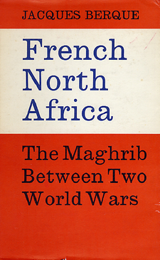 Cover image for French North Africa: the Maghrib between two world wars
