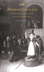 Cover image for Mania and literary style: the rhetoric of enthusiasm from the Ranters to Christopher Smart