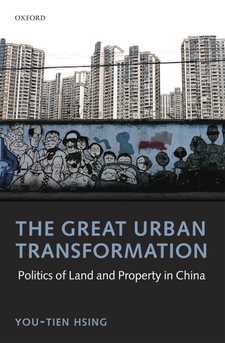 Cover image for The great urban transformation: politics of land and property in China