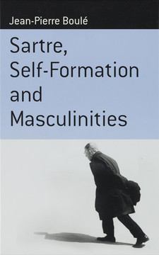 Cover image for Sartre, self-formation and masculinities