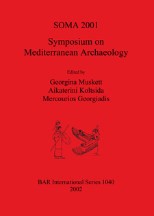Cover image for SOMA 2001 - Symposium on Mediterranean Archaeology: Proceedings of the Fifth Annual Meeting of Postgraduate Researchers, The University of Liverpool, 23-25 February 2001