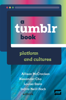 Cover image for a tumblr book: platform and cultures