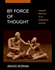 Cover image for By force of thought: irregular memoirs of an intellectual journey