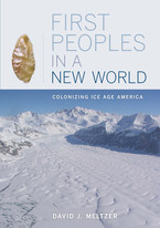 Cover image for First peoples in a new world: colonizing ice age America