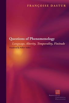 Cover image for Questions of phenomenology: language, alterity, temporality, finitude