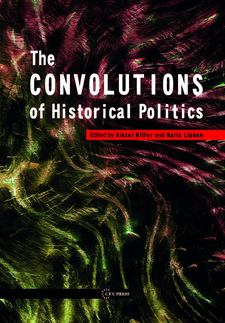 Cover image for The Convolutions of Historical Politics
