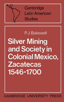 Cover image for Silver mining and society in colonial Mexico: Zacatecas, 1546-1700