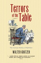 Cover image for Terrors of the table: the curious history of nutrition