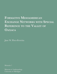 Cover image for Formative Mesoamerican Exchange Networks with Special Reference to the Valley of Oaxaca